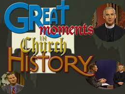 Great Monents in Church History